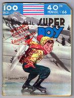Rare Spécimen Gratuit SUPER BOY N°66 De Janvier 1955. Editions IMPERIA - Small Size