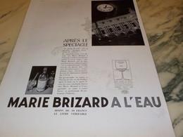 ANCIENNE PUBLICITE APRES LE SPECTACLE MARIE BRIZARD A L EAU 1935 - Alcools