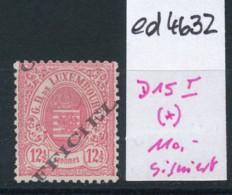 Luxemburg Nr. Dienst  D15 I (*)  (ed4632  ) Siehe Scan - Dienstpost