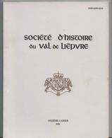Société D'histoire Du Val De Lièpvre, Sainte Marie Aux Mines - Alsace
