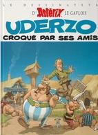 729. UDERZO  CROQUE PAR SES AMIS - Astérix