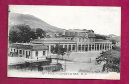 54/ MEURTHE Et MOSELLE...TOUL. La Gare De L'Est - Toul
