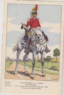 Uniformes Du 1er Empire Trompette D'un Des 6 Premiers Régiment  1809 Carte Tirée à 400 Ex - Uniformen
