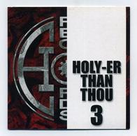 Compilation Métal Holy-er Than Thou N°3 (Holy Records) - CD Collector Promotionnel 5 Groupes / 10 Titres - Lire Détails - Hard Rock & Metal
