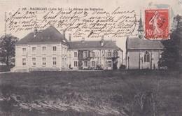 Carte 1909 MACHECOUL / LE CHATEAU DES BOISSELEES - Machecoul