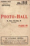 PHOTO HALL Extrait Du Catalogue Général  Avril 1910 32 Pages Avec Description Et Tarif - Publicités