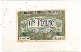 Billet Un Franc Chambre De Commerce De Marseille Region Provençale - Marseilles