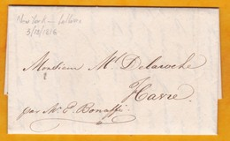 1816 - Lettre De Recommandation En Français Confiée Au Porteur, Passager De New York, USA Vers Le Havre, France - Postmark Collection (Covers)