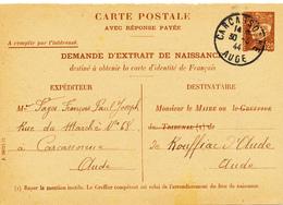 994/28 - Entier Postal Pétain 1 F 20 CARCASSONNE Aude 1944 Vers ROUFFIAC - Demande D' Extrait De Naissance - Oorlog 1939-45