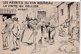 Carte 1920 LE CELLIER ? / LES MEFAITS DU VIN NOUVEAU / LA VISITE AU CELLIER AVANT (humour) - Le Cellier