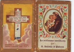 91)librettino Religioso La Settimana Santificata Con S.antonio Di Padova - Religion