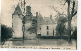 85 -  Moutiers Les Mauxfaits : Château De La Cantaudière - Moutiers Les Mauxfaits