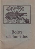 BOITE D'ALUMETTES : 24 PAGES . - Books