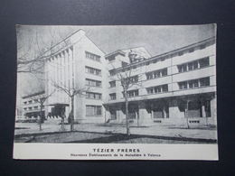 Carte Postale  - VALENCE (26) - Tézier Frères - Nouveaux Etablissements De La Maladière (2752) - Valence