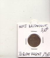 INDES BRITANIQUE 1/4 RUPEE ARGENT 1943 - India