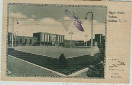 """""""REGGIO EMILIA - STAZIONE CENTRALE FF.SS-MANIFESTAZIONE AEREA 21.IX.1947"""",B/N,ANIMATA,VIAGGIATA 1947,TIMBRO POSTE REGGIO - Manifestazioni"""