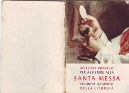 103)libretto Religioso Metodo Pratico Per Assistere Alla Santa Messa - Religion