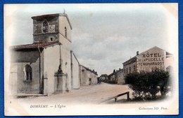 Domrémy  / L'Eglise / Hôtel De La Pucelle Tenu Par Ragot - Domremy La Pucelle