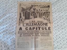 Journal EDITION SPECIALE LA DEPECHE DEMOCRATIQUE 7 MAI 1945 Loire St Etienne,guerre CAPITULATION De L'ALLEMAGNE,Victoire - Autres