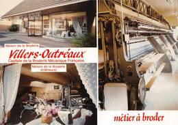 Villers-Outreaux Capitale De La Broderie Métier à Broder - Autres Communes