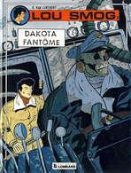 LOU SMOG T 3 Dakota Fantôme EO BE LOMBARD  01/1991 Van Linthout, Georgest  (BI1) - Editions Originales (langue Française)