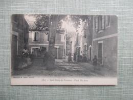 CPA 13 SAINT REMY DE PROVENCE PLACE SAINTE ANNE ANIMEE - Saint-Remy-de-Provence