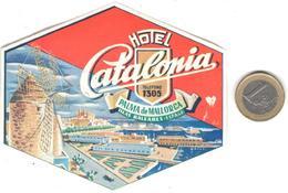 ETIQUETA DE HOTEL  -HOTEL CATALONIA  -PALMA DE MALLORCA  -ISLAS BALEARES - Hotel Labels