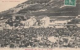 CPA - Briançon - La Foire - TBE 1910 - Briancon