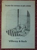 Villeroy & Boch, La Pose Des Carreaux En Grès Cérame, Illustré - Décoration Intérieure
