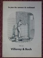 Villeroy & Boch, La Pose Des Carreaux De Revêtement, Illustré - Décoration Intérieure