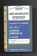 Biglietto Autobus Italia - AIR Extraurbano NA 6 Da Euro 6.20 Aquisto A Bordo - Autobus