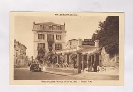 CPA DPT 73 AIX LES BAINS, HOTEL FOLLIET FRANCE Et Du GLOBE - Aix Les Bains