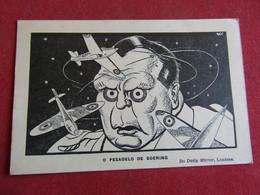 Guerre 1939-45 - O Pesadelo De Goering - Do Daily Mirror - London - Guerra 1939-45