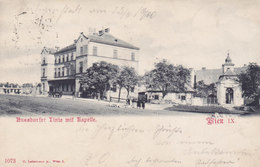Wien 9: Nußdorfer Linie Mit Kapelle 1900 !!! - Zonder Classificatie