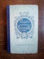 Théâtre Choisi De Corneille/ J. De Gigord, 1934 - Theatre