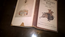 The ARAPAHO Way, A Memoir Of An Indian Boyhood: Althea BASS, Ed. Clarcson/Potter (1967), 22 Illustrations In Full Color - Geschiedenis