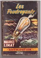 Roman. Maurice Limat. Les Foudroyants. Fleuve Noir. Anticipation. N° 164. Etat Moyen. - Fleuve Noir