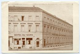 BELGIQUE : COURTRAI - HOTEL DU NORD, PLACE DE LA GARE - Kortrijk