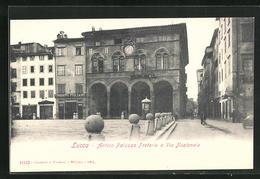Cartolina Lucca, Antico Palazzo Pretorio E Via Nazionale - Lucca