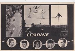 Carte Photo : Cirque Spectacle, Les Lemoine    Funambules   Corde,  Carte Signée Au Dos - Fotos Dedicadas
