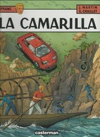 Martin/Chaillet Lefranc La Camarilla EO 1997 Avec Dessin Et Dédicace De Martin - Libri, Riviste, Fumetti