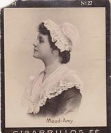MAUD AMY. CIGARRILLOS FE. COLLECTIBLE TOBACCO CARDS CIRCA 1915s - BLEUP - Berühmtheiten