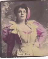 IRENA VERA. COLORISE. COLLECTIBLE TOBACCO CARDS CIRCA 1915s - BLEUP - Berühmtheiten