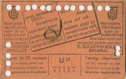 OLD TRAM Ticket 1949 Brussel Bruxelles:Tramways -tramwegen De Classe:carte De 20 Voyages-reizen ( See Scans) 11.5 X 7 Cm - Transportation Tickets