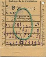 OLD TRAM Ticket   :Tramways -tramwegen De Classe:carte De  Voyages-reizen ( See Scans) 9 X 7 Cm ( Chocolade Cote D'or ) - Titres De Transport