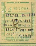 OLD TRAM Ticket   :Tramways -tramwegen De Classe:carte De  Voyages-reizen ( See Scans) 9 X 7 Cm ( Verso Blank ) - Titres De Transport