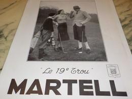 ANCIENNE PUBLICITE LE 19 TROU COGNAC  MARTELL 1935 - Alcools
