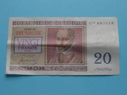 VINGT Francs TWINTIG Frank : C03 887518 ( Thesaurie / Trésorerie - Philippus De Monte ) 01-07-50 > Belgique/België ! - 20 Francs