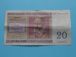 VINGT Francs TWINTIG Frank : E01 611498 ( Thesaurie / Trésorerie - Philippus De Monte ) 01-07-50 > Belgique/België ! - 20 Francs