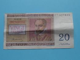 VINGT Francs TWINTIG Frank : F03 527855 ( Thesaurie / Trésorerie - Philippus De Monte ) 01-07-50 > Belgique/België ! - 20 Francs